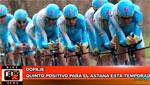Bikenews 28/11/2014 - Quinto positivo para el Astana esta temporada