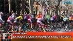 BikeNews 24/11/2015 - La Volta Ciclista volverá a Olot en 2016