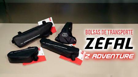 Z Adventure la línea de bolsas de transporte de Zéfal