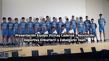Presentación en Bilbao de los equipos Vicinay Cadenas-A. D. Enkarterri y Team Zabalgarbi