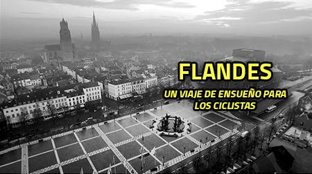 Flandes, un viaje de ensueño para los ciclistas