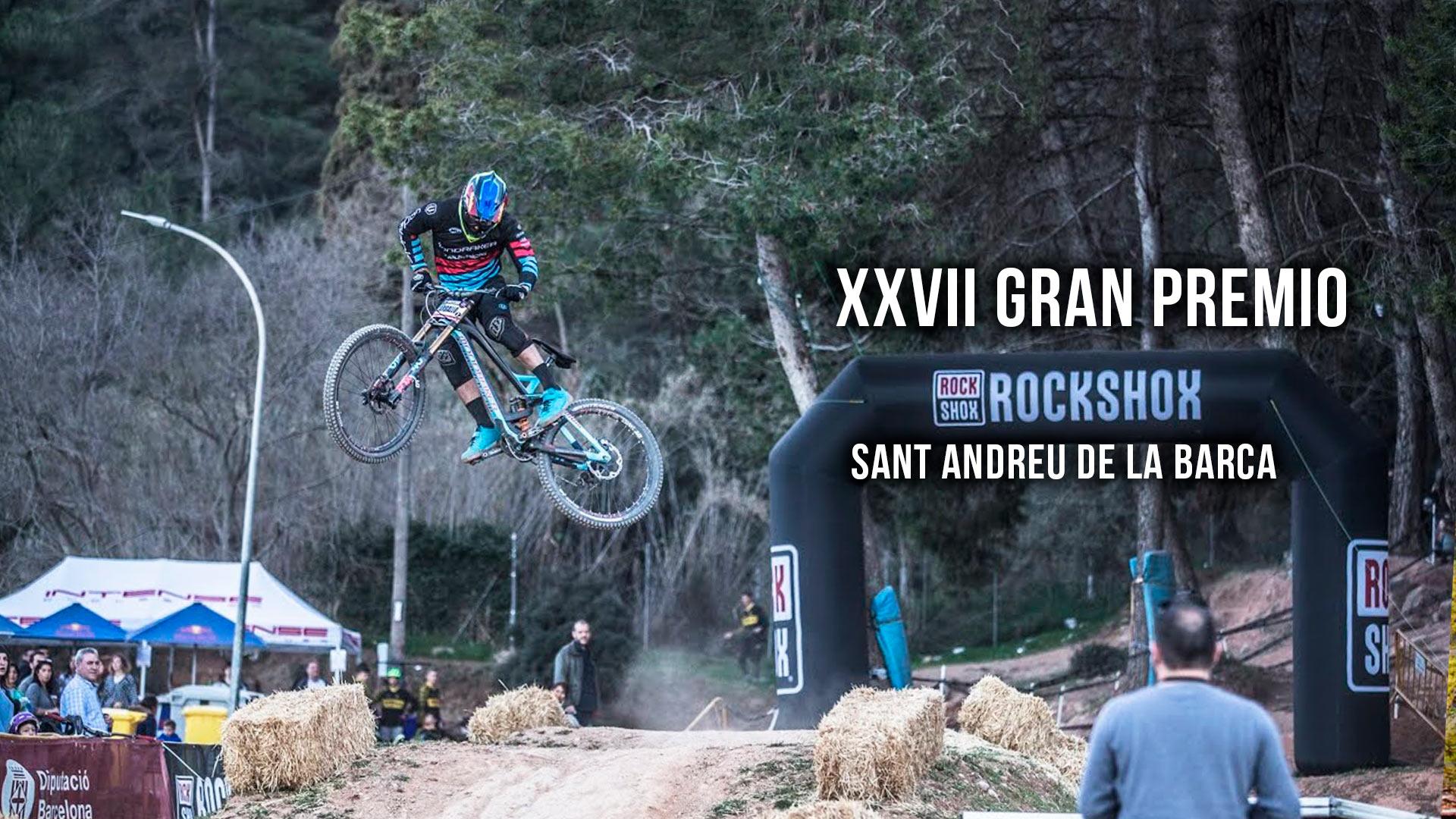 XXVII Gran Premio Rockshox DH Sant Andreu de la Barca 2020